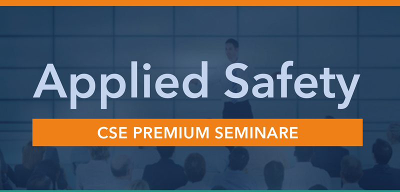 CSE Applied Safety Premium Seminars